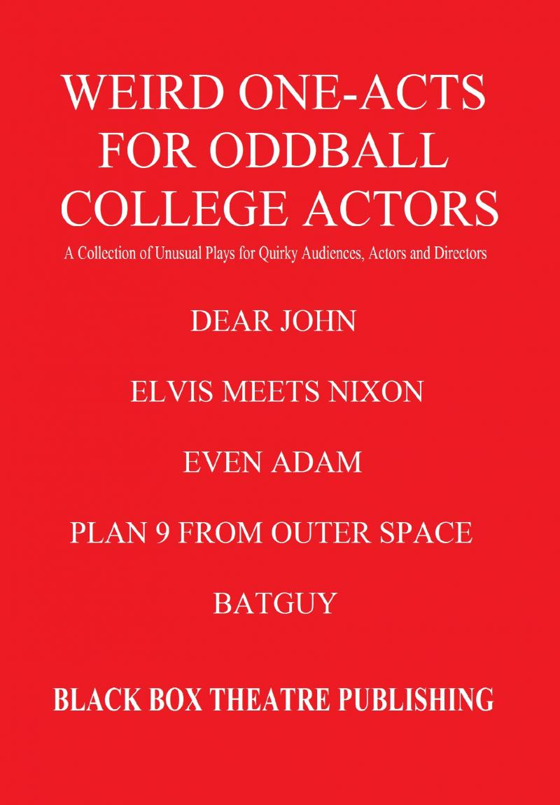Weird One-Acts for Oddball College Actors